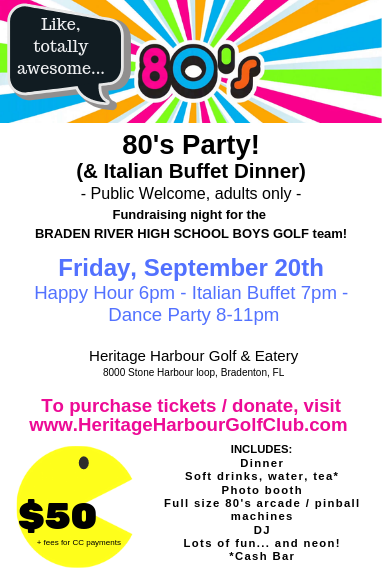 80's Party / BRHS Fundraiser - Heritage Harbour Golf Club